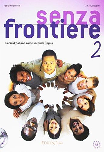 Senza Frontiere 2 Corso di italiano come seconda lingua.