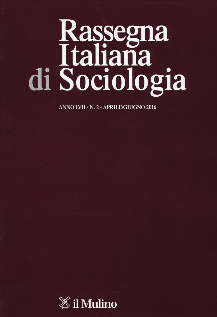 Rassegna italiana di sociologia (2016). Vol. 2.
