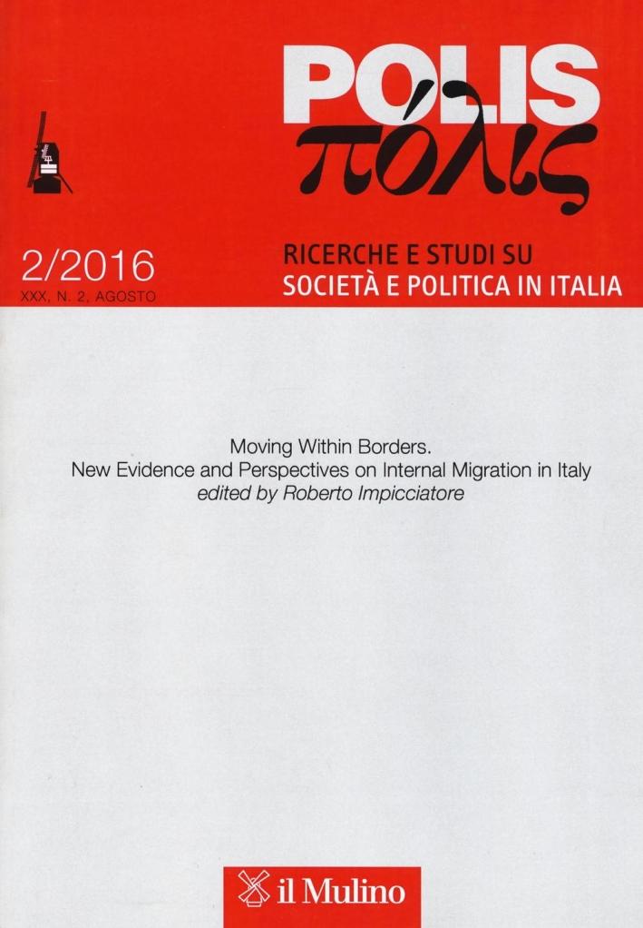 Polis. Ricerche e studi su società e politica in Italia (2016). Vol. 2.