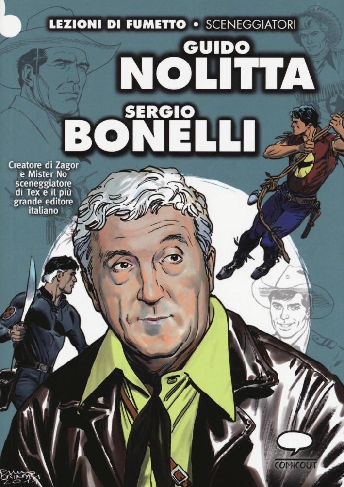 Guido Nolitta. Sergio Bonelli.