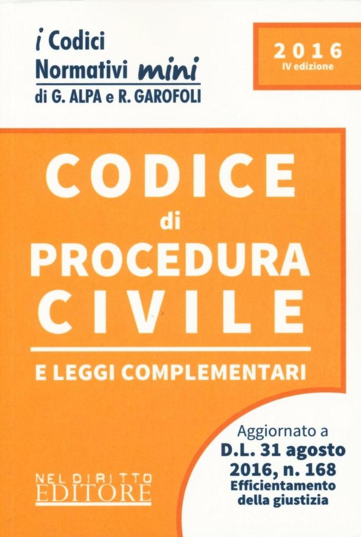 Codice di procedura civile e leggi complementari.