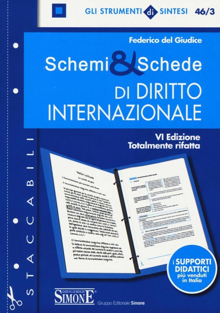 Schemi & schede di diritto internazionale.