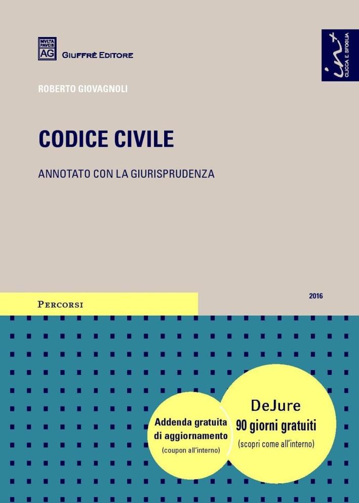 Codice civile annotato con la giurisprudenza.