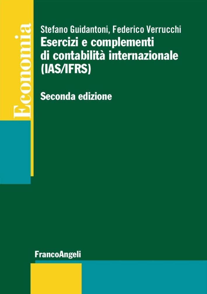 Esercizi e complementi di contabilità internazionale (IAS/IFRS).