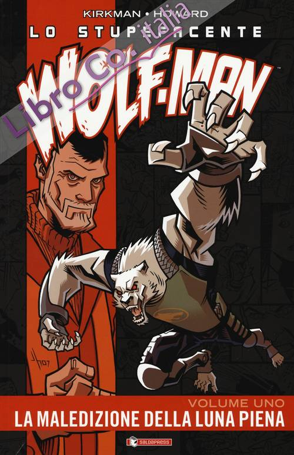 Lo stupefacente Wolf-Man. Vol. 1
