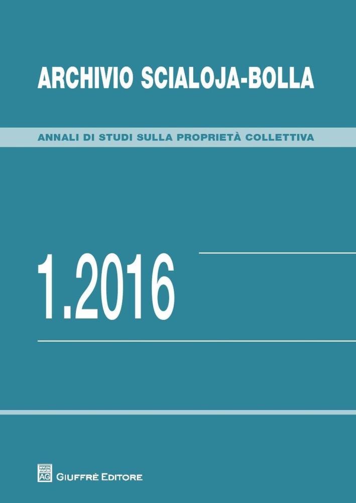 Archivio Scialoja-Bolla (2016). Vol. 1.