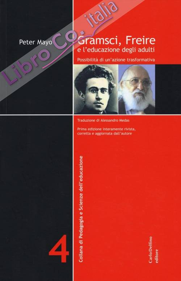 Gramsci, Freire e l'educazione degli adulti. Possibilità di un'azione formativa