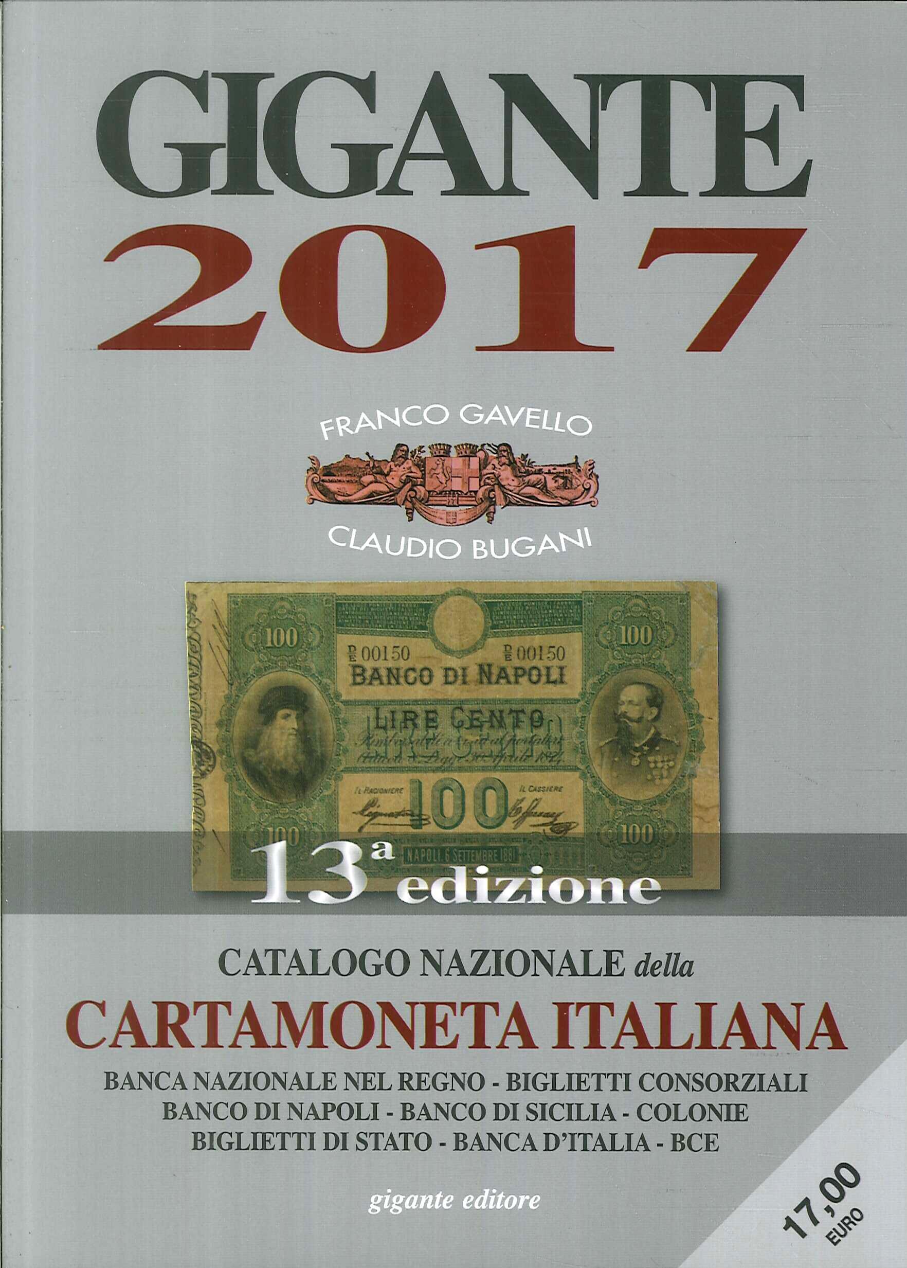 Gigante 2017. Catalogo Nazionale della Cartamoneta italiana