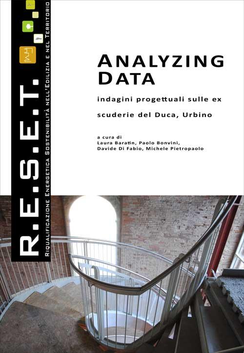 Analyzing Data. Indagini progettuali sulle ex scuderie del Duca, Urbino.