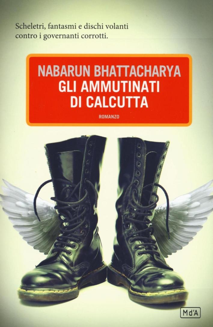 Gli ammutinati di Calcutta.