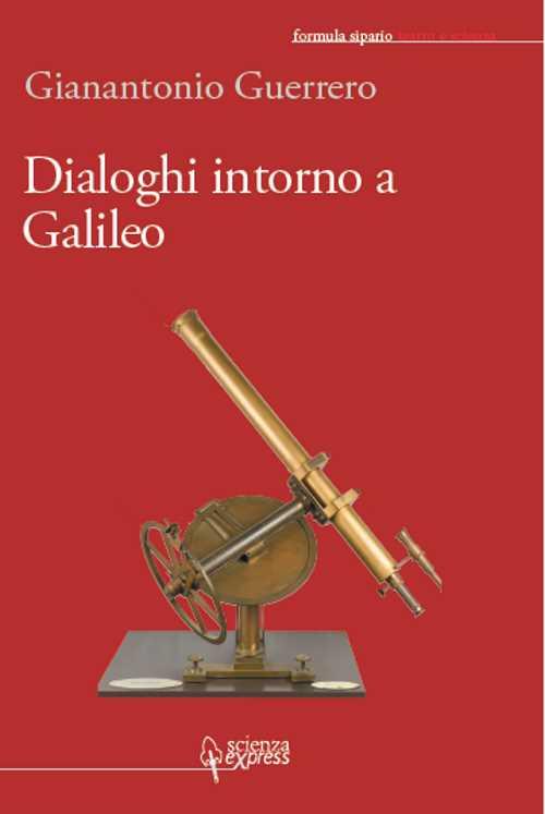 Dialoghi intorno a Galileo.
