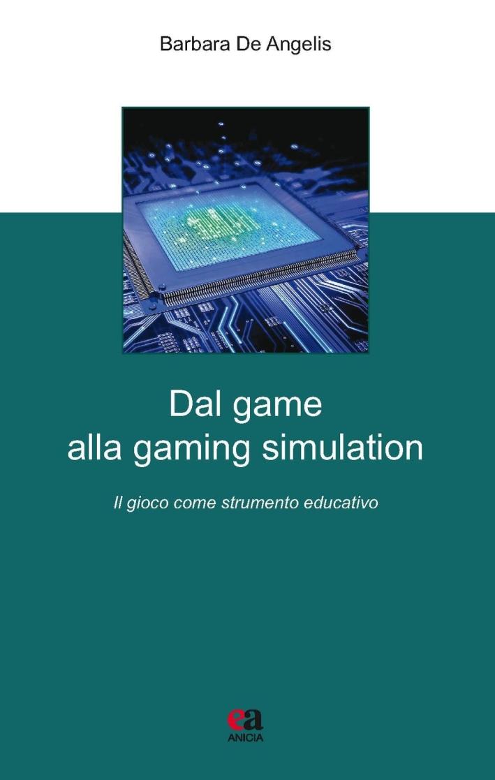 Dal game alla gaming simulation. Il gioco come strumento educativo.