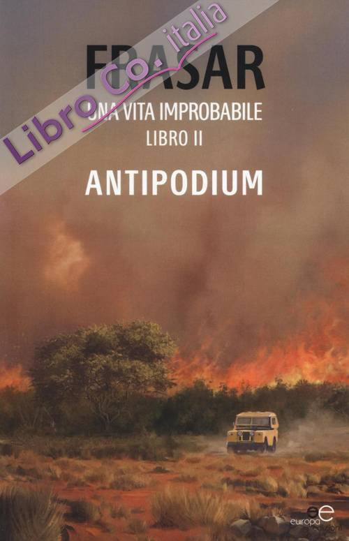 Una vita improbabile. Vol. 2: Antipodium