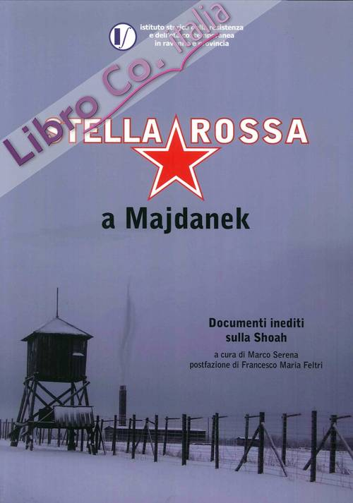 Stella Rossa a Majdanek.