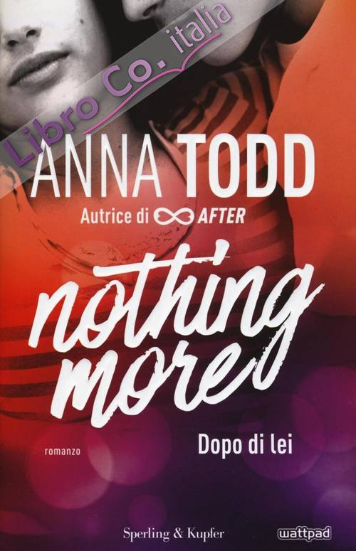 Dopo di lei. Nothing more. Vol. 1