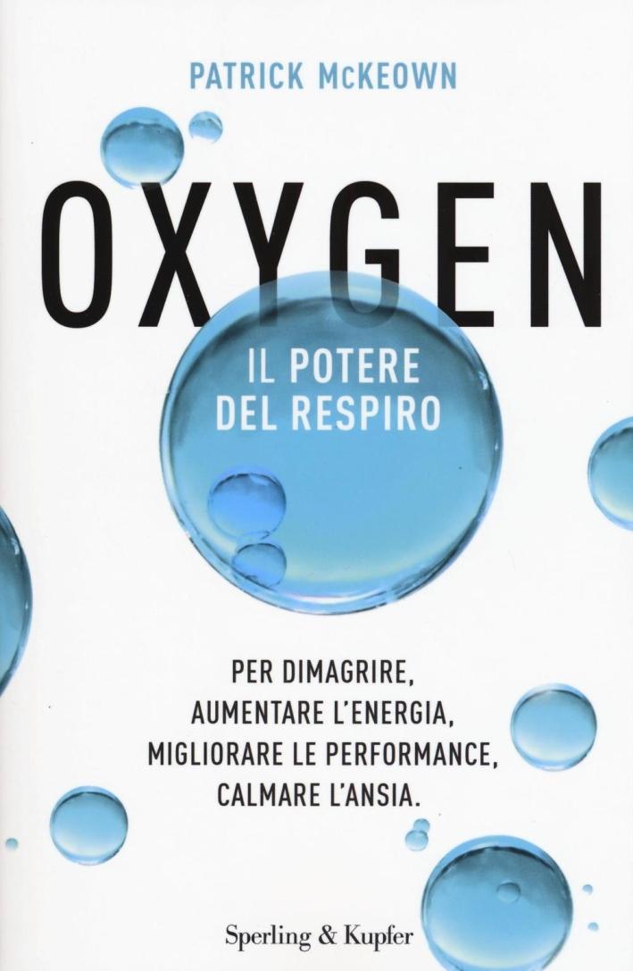 Oxygen. Il potere del respiro