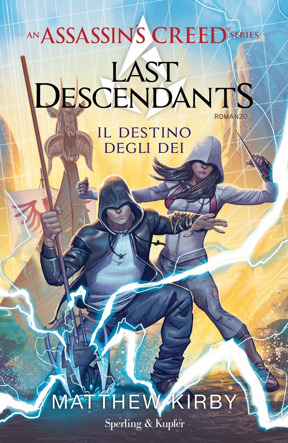 Assassin's Creed. Last descendants. Vol. 3: Il destino degli dei
