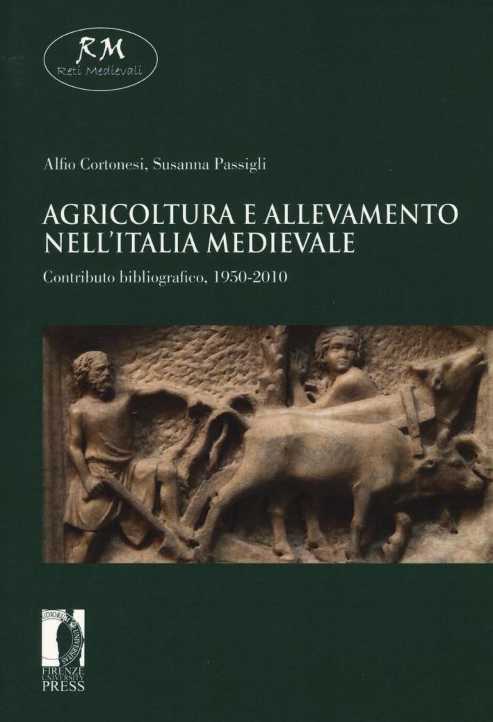 Agricoltura e allevamento nell'Italia medievale. Contributo bibliografico, 1950-2010