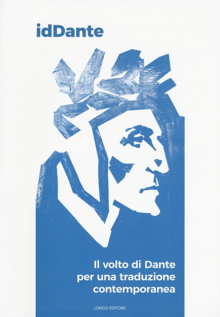 IdDante. Il Volto di Dante per una Traduzione Contemporea