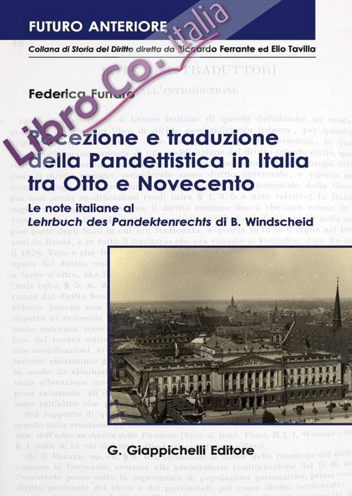 Recezione e traduzione della Pandettistica in Italia tra Otto e Novecento. Le note italiane al