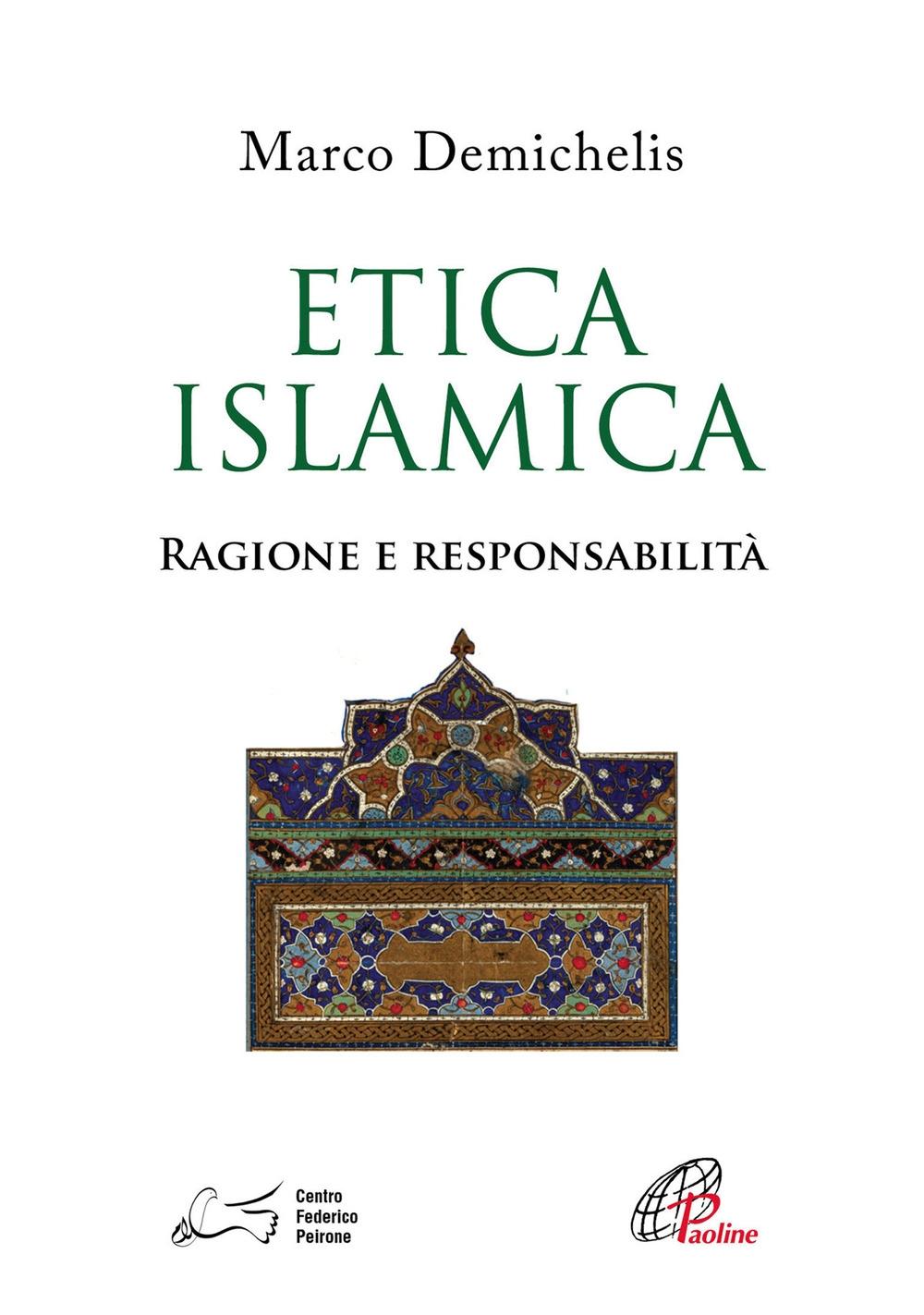 Etica islamica. Ragione e responsabilità.