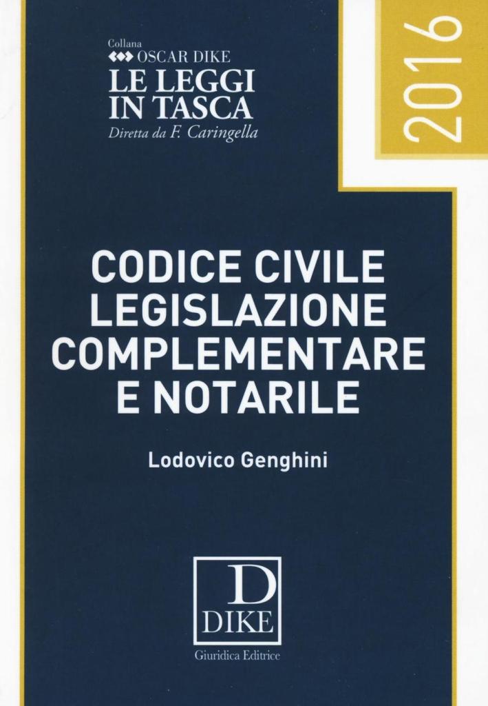 Codice civile, legislazione complementare e notarile