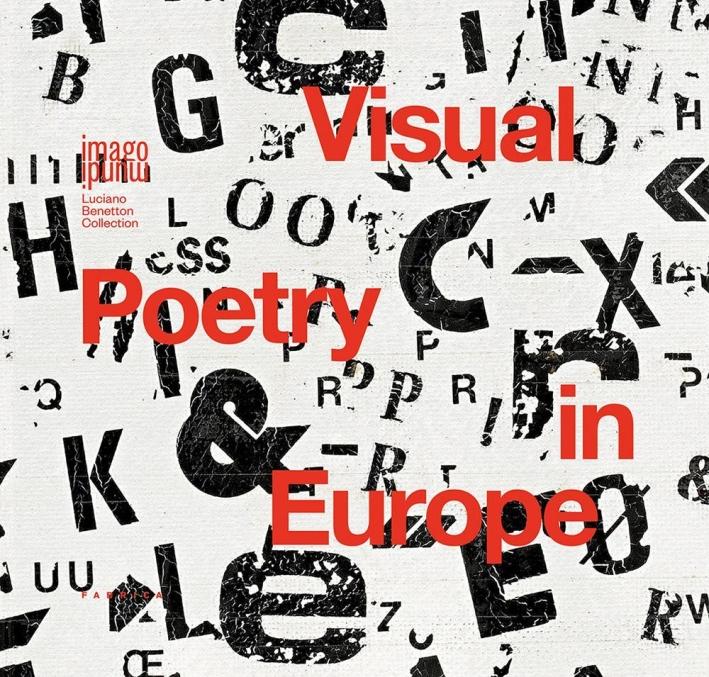 Visual Poetry in Europe.