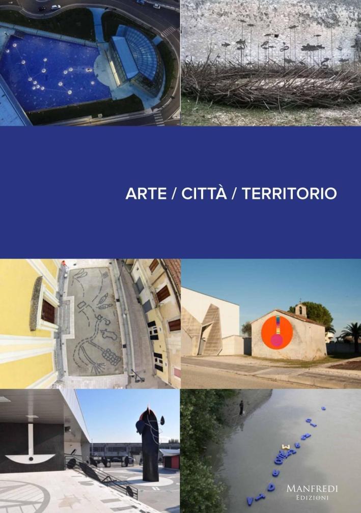 Arte. Città. Territorio