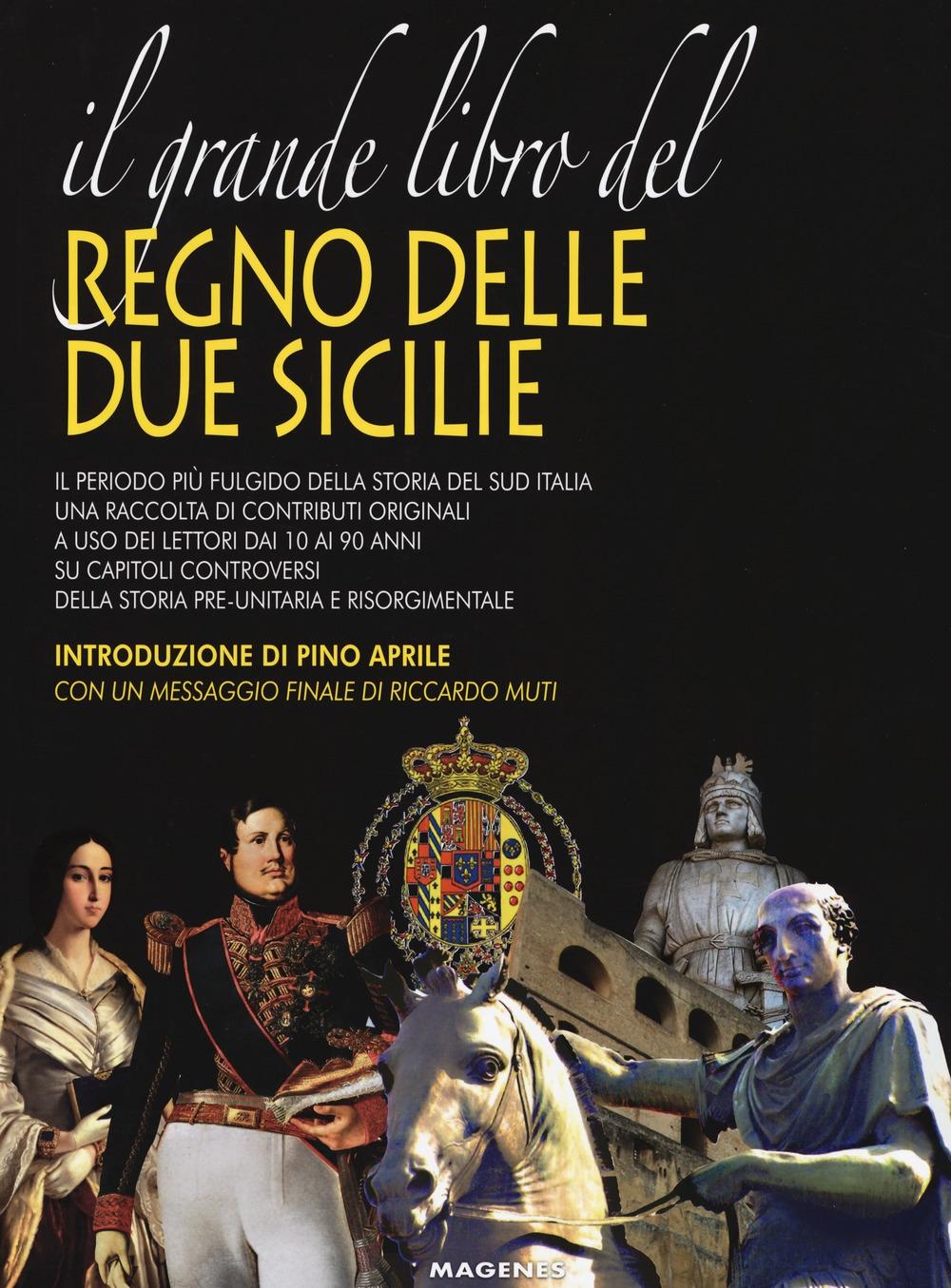 Il grande libro del Regno delle Due Sicilie