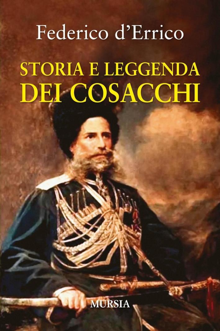 Storia e leggenda dei cosacchi.