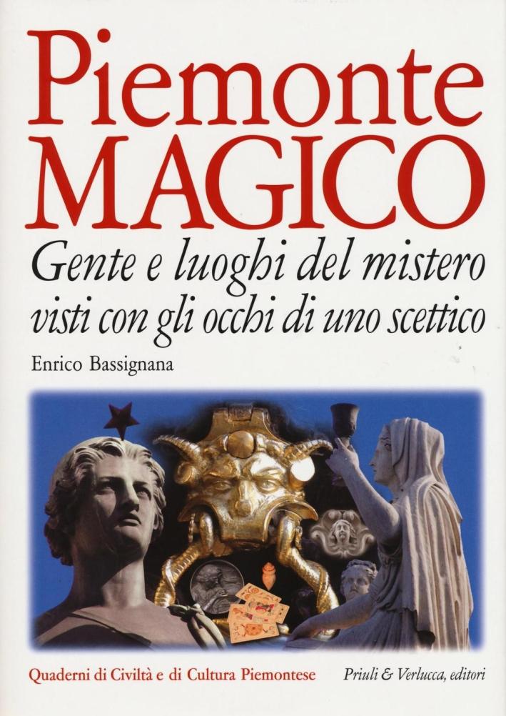 Piemonte magico gente e luoghi del mistero.