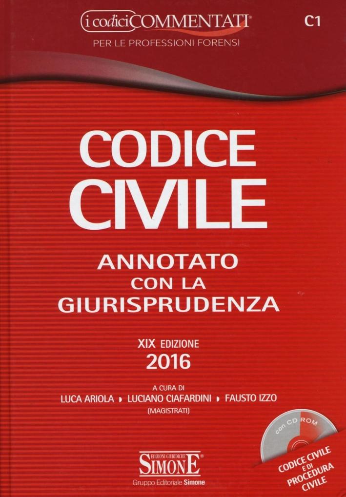 Codice civile annotato con la giurisprudenza. Con CD-ROM