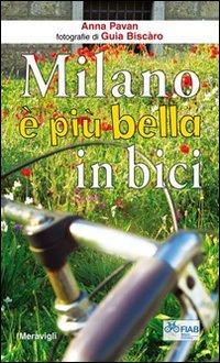 Milano è più bella in bici.