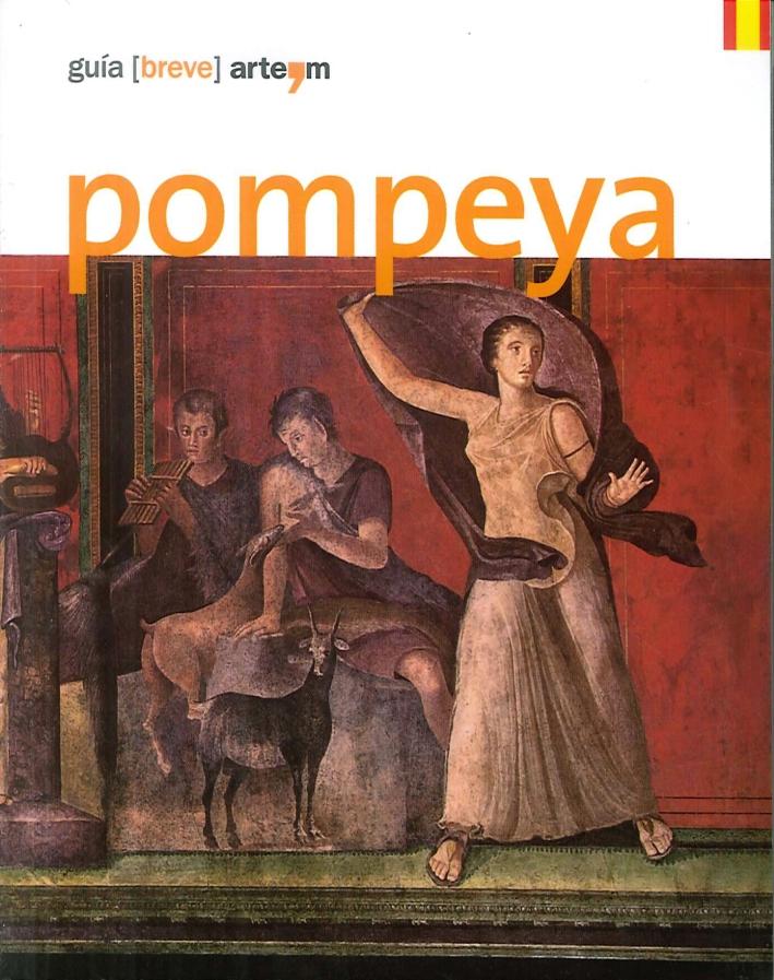 Pompeya. Guía (breve).