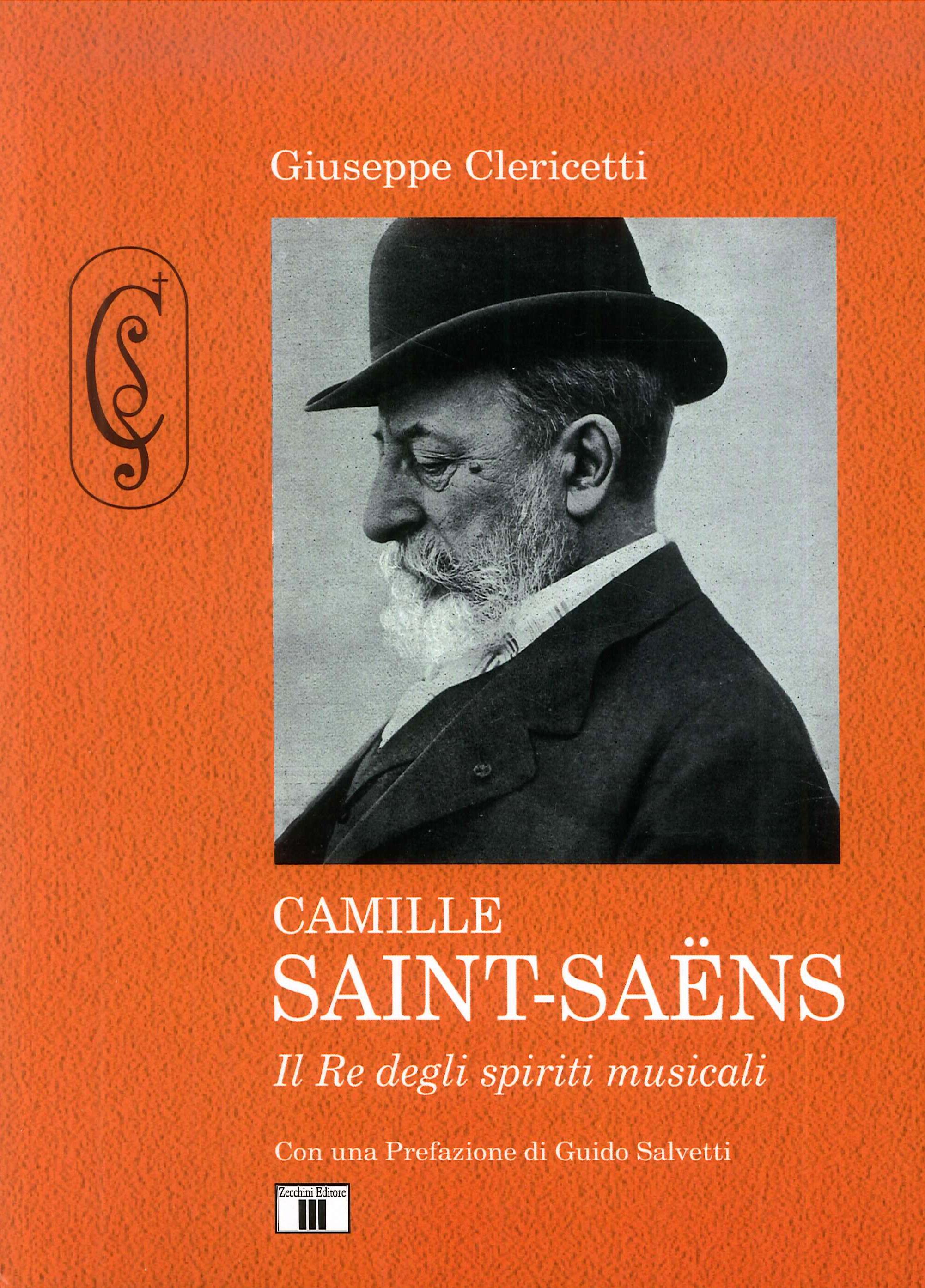 Camille Saint-Saëns. Il re degli spiriti musicali.