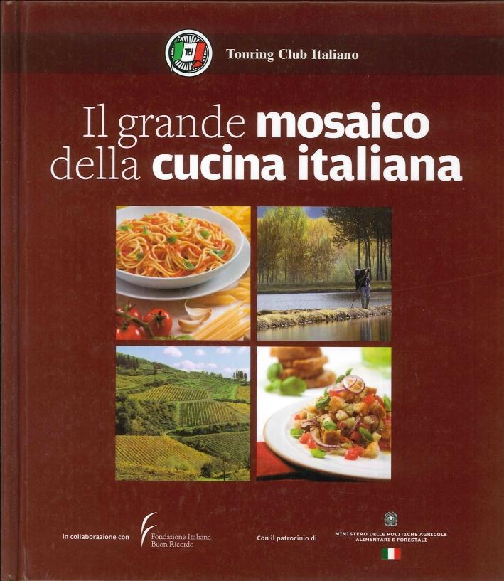 Il Grande Mosaico della Cucina Italiana