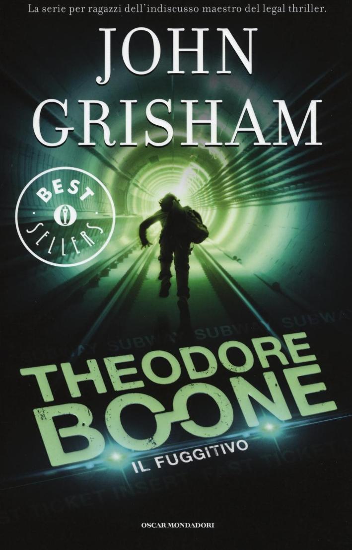 Il fuggitivo. Theodore Boone.