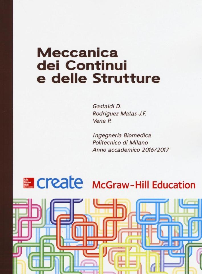 Meccanica dei continui e delle strutture.