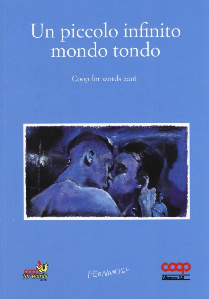 Un piccolo infinito mondo tondo. Coop for words (2016).
