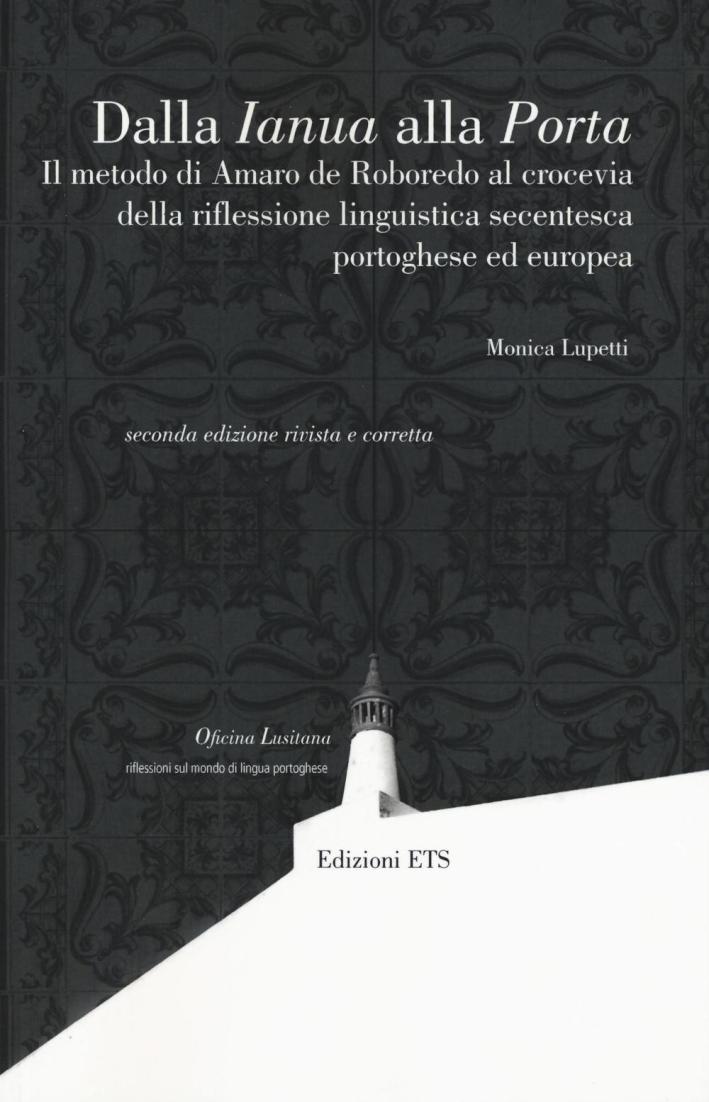Dalla Ianua alla Porta. Il metodo di Amaro De Roboredo al crocevia della riflessione linguistica secentesca portoghese ed europea.
