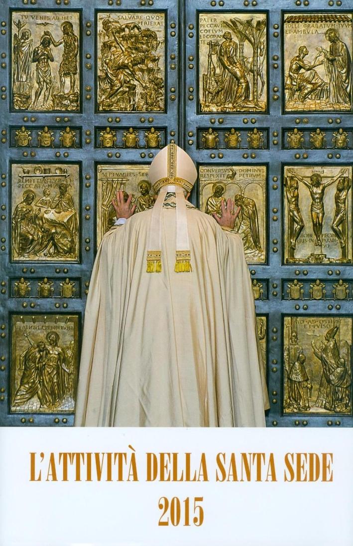 L'attività della Santa Sede 2015.