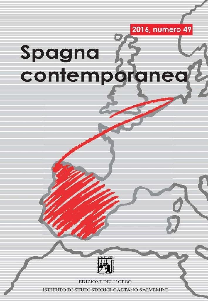 Spagna contemporanea. Semestrale di storia e bibliografia dell'Istituto di studi storici
