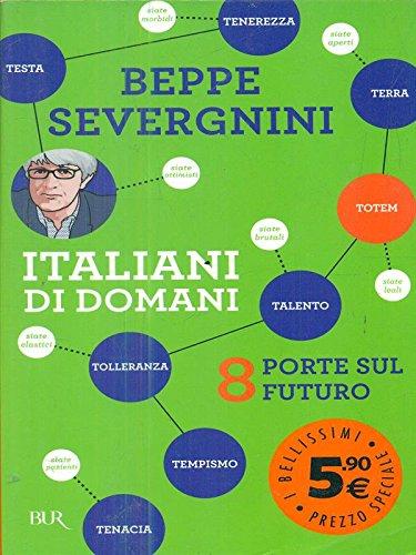 Italiani di Domani. 8 Porte sul Futuro.