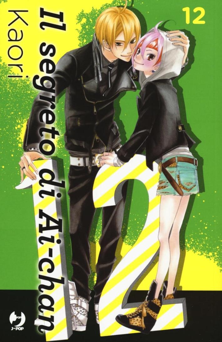 Il segreto di Ai-chan. Vol. 12.