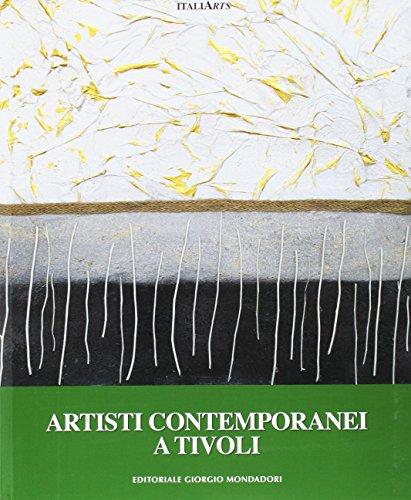 Artisti contemporanei a Tivoli.