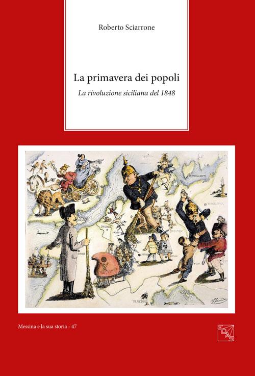 La primavera dei popoli. La rivoluzione siciliana del 1848.
