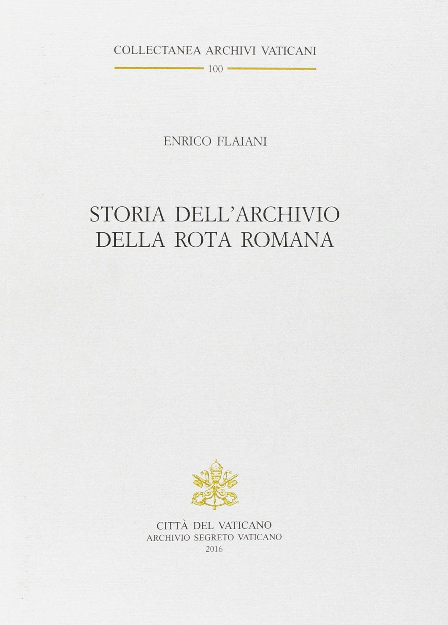 Storia dell'Archivio della Rota Romana.