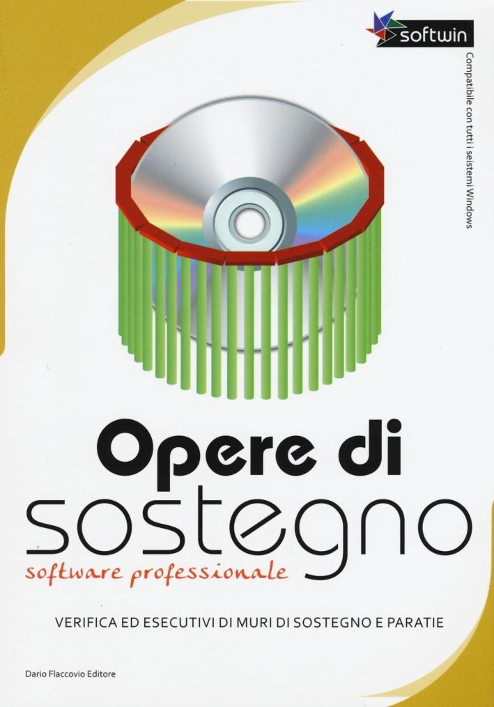 Opere di sostegno software professionale. Con CD-ROM.