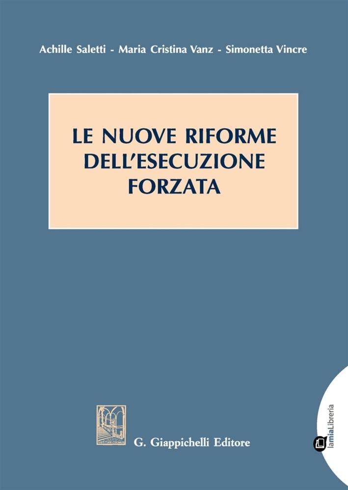 Le nuove riforme dell'esecuzione forzata