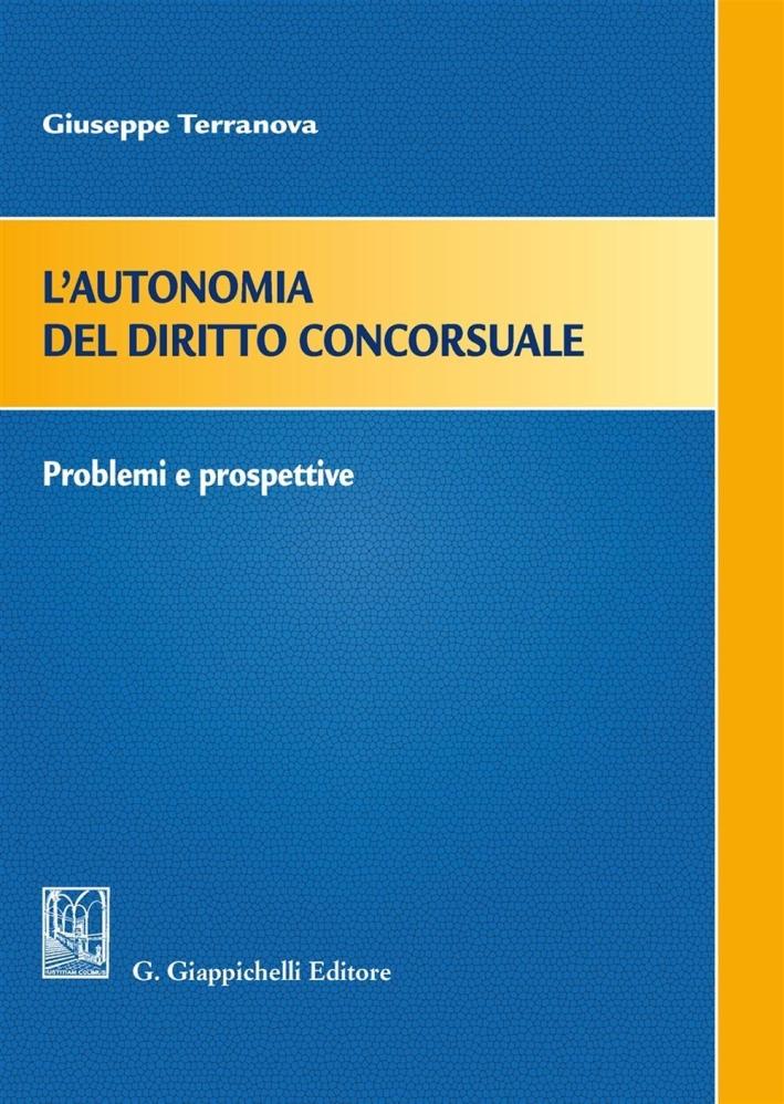 AUTONOMIA DIRITTO CONCORSUALE.